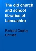 The Old Church and School Libraries of Lancashire PDF