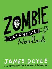 Zombie Catcher's Handbook