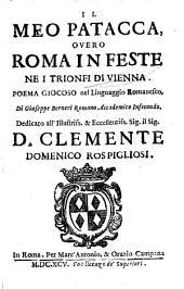 Il Meo Patacca: o vero Roma in feste ne i trionfi di Vienna : poema giocoso nel linguaggio romanesco
