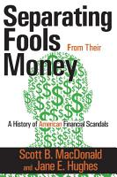 Separating Fools from Their Money PDF