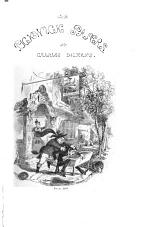 The Works of Charles Dickens: The posthumous papers of the Pickwick Club. 2 v