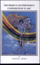 The Negro S Or Ethiopian S Contribution To Art Book PDF