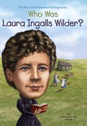 Who Was Laura Ingalls Wilder?