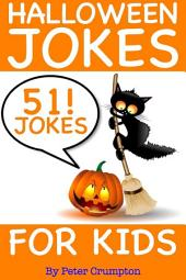 Halloween Jokes For Kids - 51 Jokes!