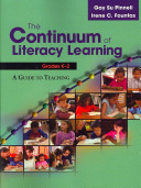 The Continuum of Literacy Learning  Grades K 2 Book