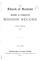 The Church of Scotland Home and Foreign Mission Record: Volume 25