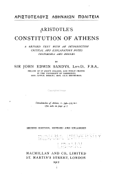 Aristotle's Constitution of Athens: a revised text with an introduction, critical and explanatory notes, testimonia and indices