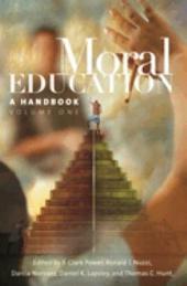 Moral Education: A Handbook