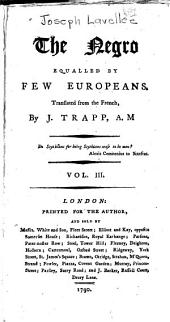 The Negro Equalled by Few Europeans: Volume 3