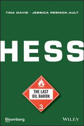 Hess: The Last Oil Baron