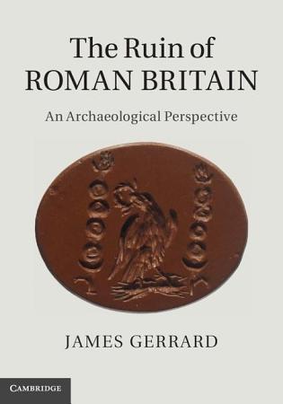 The Ruin of Roman Britain PDF