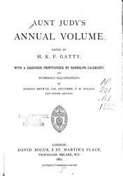 Aunt Judy s Annual Volume PDF