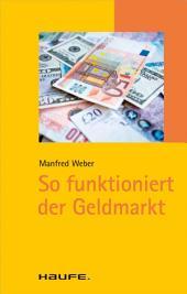 So funktioniert der Geldmarkt: TaschenGuide