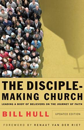 The Disciple Making Church PDF
