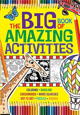 The Big Book of Amazing Activities PDF