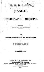 G.H.G. Jahr's Manual of Homoeopathic Medicine: Volumes 1-2