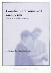 Cross Border Exposures And Country Risk Book PDF