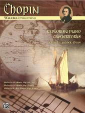 Exploring Piano Masterworks: Waltzes (5 Selections)
