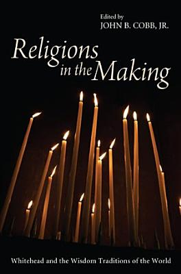 Religions in the Making PDF