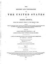 The history and topography of the United States of North America: from the earliest period to the present time. Ed. by John Howard Hinton
