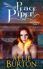 Peace Piper: Soul Warriors Book 3