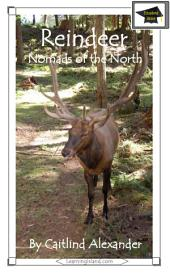Reindeer: Nomads of the North: Educational Version