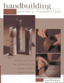 Handbuilding Pottery Masterclass