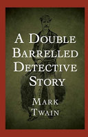 A Double Barrelled Detective Story Annotated