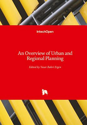 An Overview of Urban and Regional Planning