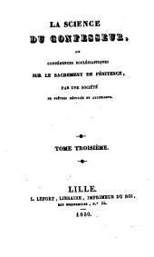 La Science du confesseur, ou Conférences ecclésiastiques sur le sacrement de pénitence