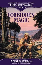 Forbidden Magic: The Godwars