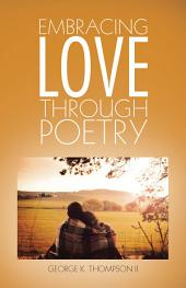 Embracing Love Through Poetry