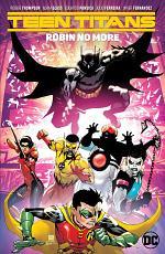 Teen Titans Vol. 4: Robin No More