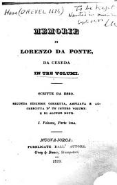 Memorie di Lorenzo Da Ponte, da Ceneda: in tre volumi, Volume 1