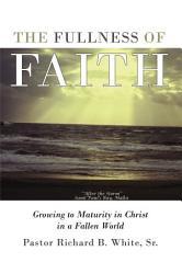 The Fullness Of Faith Book PDF