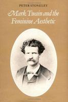 Mark Twain and the Feminine Aesthetic PDF