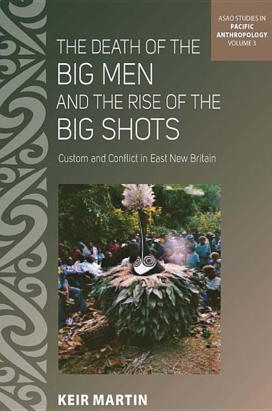 Download The Death of the Big Men and the Rise of the Big Shots Book