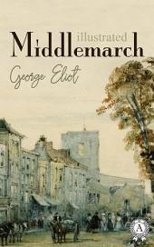 Middlemarch. Illustrated edition