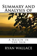 Summary and Analysis of a Raisin in the Sun PDF