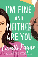 I m Fine and Neither Are You Book