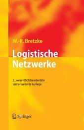 Logistische Netzwerke: Ausgabe 2