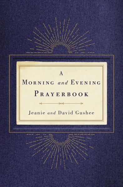 Download A Morning and Evening Prayerbook Book