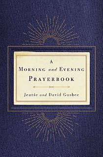 A Morning and Evening Prayerbook Book