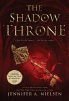 The Shadow Throne  The Ascendance Series  Book 3  PDF