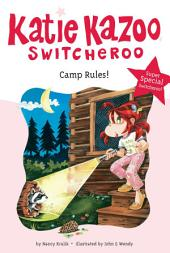 Camp Rules!: Super Special