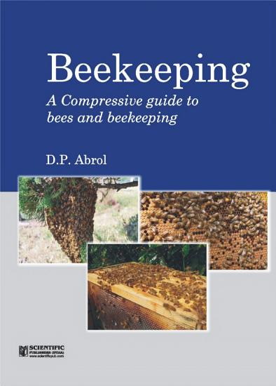 Beekeeping   A Compressive Guide To Bees And Beekeeping PDF
