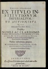 Theses Iuridicae Ex Titulo Institutionum Imperialium, De Actionibus