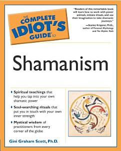 The Complete Idiot s Guide to Shamanism PDF