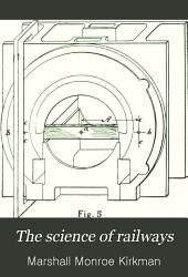 The Science of Railways: Volume 1