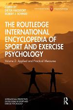 The Routledge International Encyclopedia of Sport and Exercise Psychology